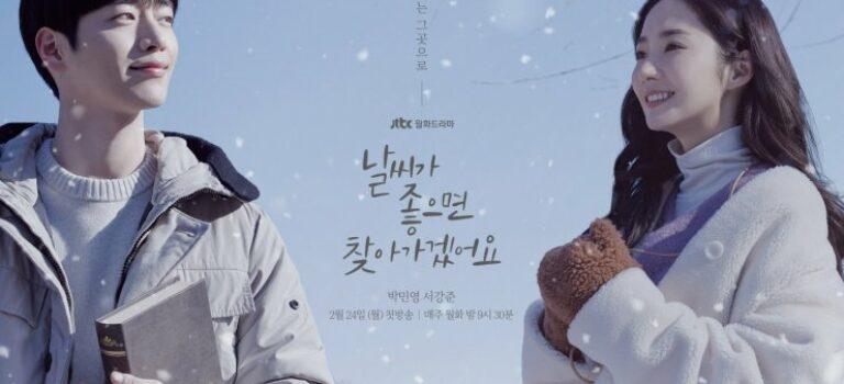 الدراما الكورية :سأتي لأراك عندما يكون الجو جميلاً